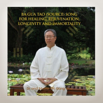Ba Gua Tao (Source) Song for Soul Healing, Rejuvenation, Longevity and Immortality (CD)